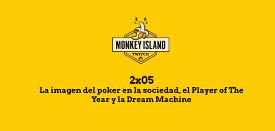 La imagen del poker en la sociedad, el Player of The Year y la Dream Machine - MI_EPISODIOS.png