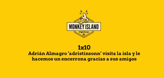 Adrián Almagro 'adristinsonn' visita Monkey Island y le hacemos una encerrona - MI_EPISODIOS.png